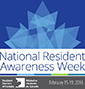 National Resident Awareness Week<br />Feb. 15–19, 2016