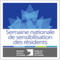 LA SEMAINE NATIONALE DE SENSIBILISATION DES RÉSIDENTS