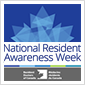 NATIONAL RESIDENT AWARENESS WEEK