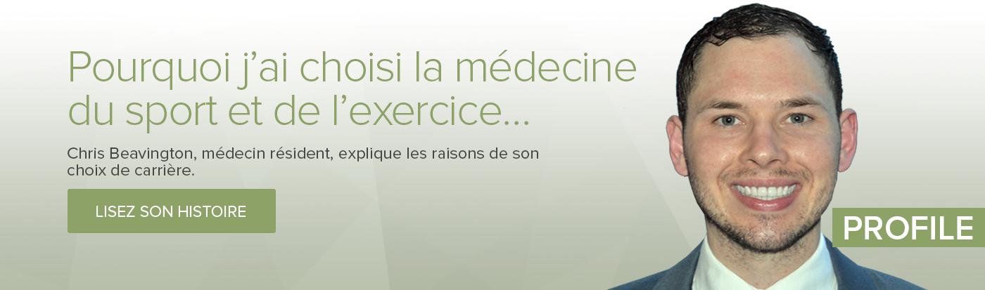 Pourquoi j'ai choisi la médecine du sport et de l'exercice