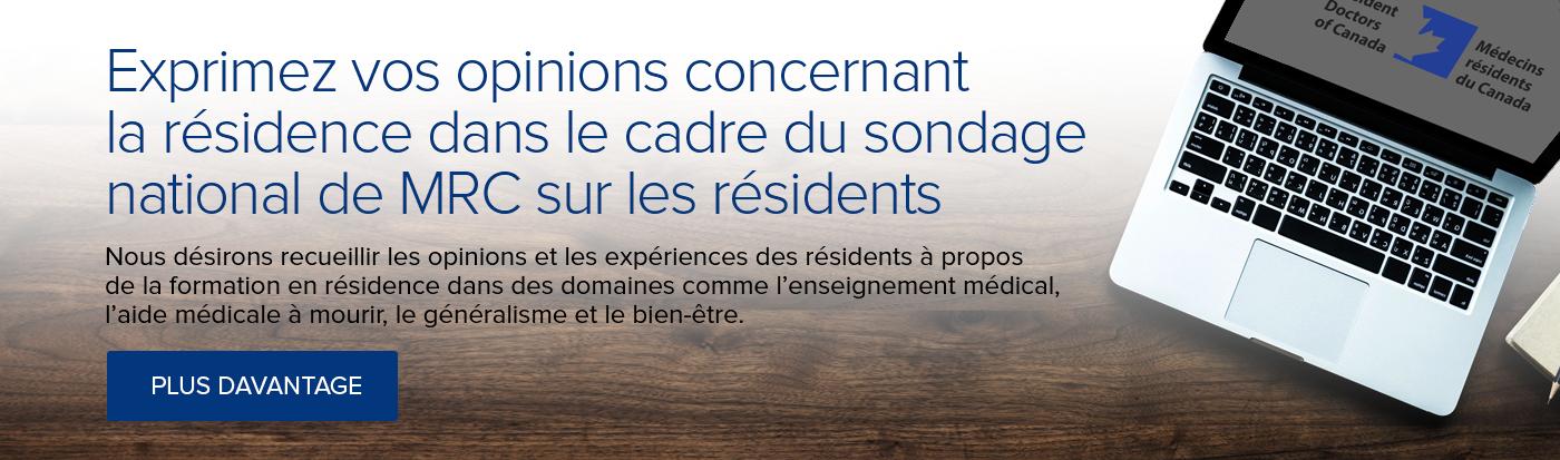 Exprimez vos opinions concernant la résidence dans le cadre du sondage national de MRC sur les résidents