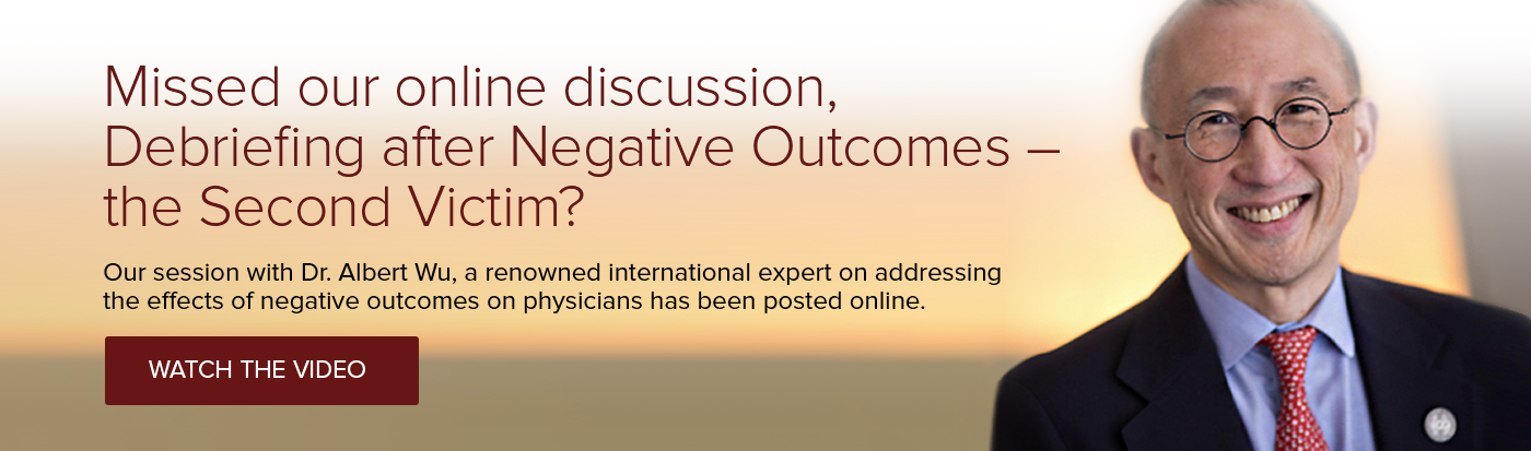 Missed our online discussion, Debriefing after Negative Outcomes – the Second Victim?