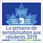 Semaine de sensibilisation aux résidents 2019