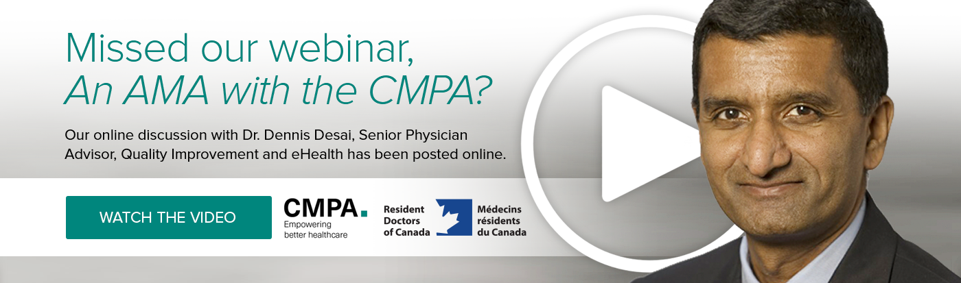 Missed our webinar, An AMA with the CMPA?