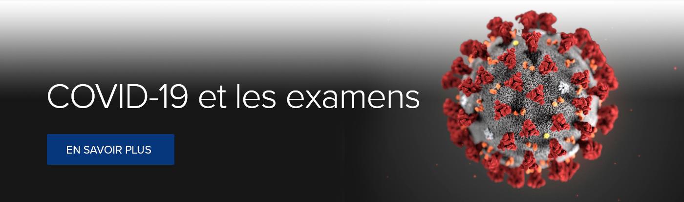 COVID-19 et les examens