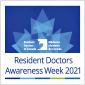 RESIDENT DOCTORS AWARENESS WEEK 2021