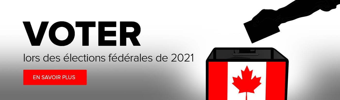 Voter lors des élections fédérales de 2021